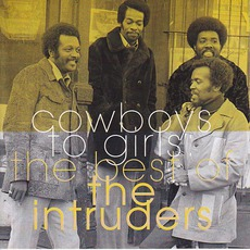 Cowboys To Girls: The Best Of The Intruders mp3 Artist Compilation by The Intruders