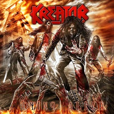 Dying Alive (Deluxe Edition) mp3 Live by Kreator
