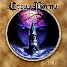 A Torony / The Tower by Cross Borns