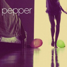 Pepper mp3 Album by Pepper