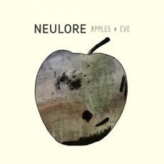 Apples & Eve mp3 Album by Neulore
