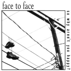 So Why Aren't You Happy? mp3 Album by Face To Face