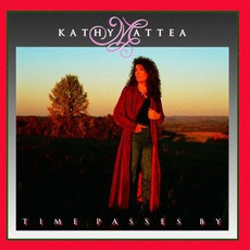 Time Passes By mp3 Album by Kathy Mattea