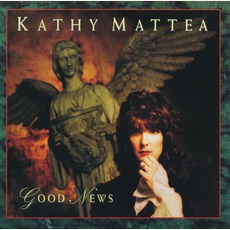 Good News mp3 Album by Kathy Mattea