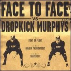 Face To Face Vs. Dropkick Murphys