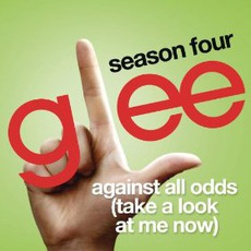 Against All Odds (Take A Look At Me Now) mp3 Single by Glee Cast