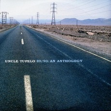 89/93: An Anthology mp3 Artist Compilation by Uncle Tupelo