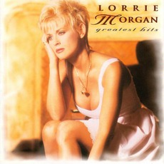 Greatest Hits mp3 Artist Compilation by Lorrie Morgan