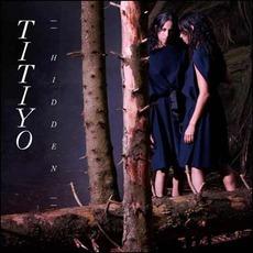 Hidden mp3 Album by Titiyo