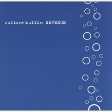 Revenge mp3 Album by Culture Kultür