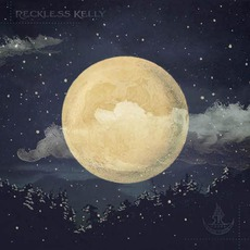 Long Night Moon mp3 Album by Reckless Kelly