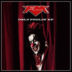 Only Foolin' EP mp3 Album by FM