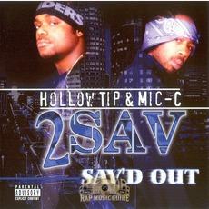 2 Sav Sav'd Out