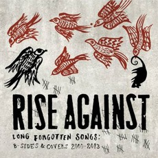 Long Forgotten Songs: B-Sides & Covers 2000-2013 mp3 Artist Compilation by Rise Against