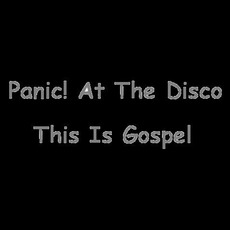 This Is Gospel by Panic! At The Disco