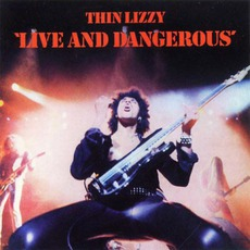 Live And Dangerous mp3 Live by Thin Lizzy