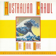 The Final Wave mp3 Live by Australian Crawl
