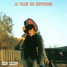 La Vallée Des Réputations mp3 Album by Jean Leloup