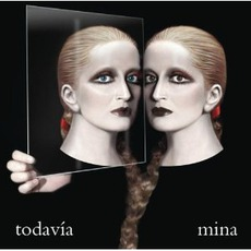 Todavía mp3 Album by Mina