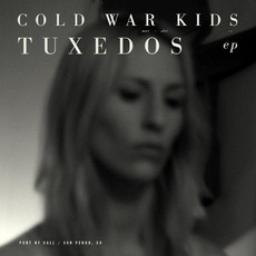 Tuxedos mp3 Album by Cold War Kids