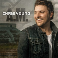 A.M. mp3 Album by Chris Young