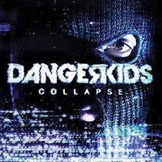 Collapse mp3 Album by Dangerkids