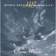 Hennie Bekker's Tranquility: Classical Moods