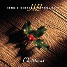 Hennie Bekker's Tranquility: Christmas