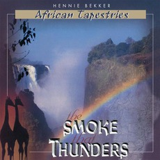 African Tapestries: The Smoke That Thunders