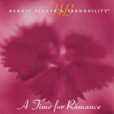 Hennie Bekker's Tranquility: A Time For Romance