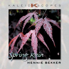 Kaleidoscopes: Spring Rain