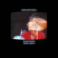 Shadows And Light (Re-Issue) mp3 Live by Joni Mitchell