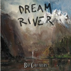Dream River mp3 Album by Bill Callahan