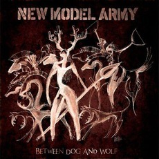 Between Dog And Wolf mp3 Album by New Model Army
