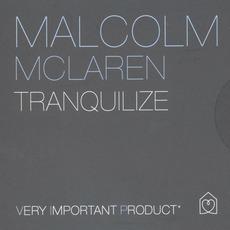 Tranquilize mp3 Album by Malcolm McLaren