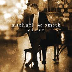 Glory mp3 Album by Michael W. Smith