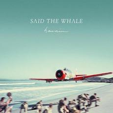 hawaiii by Said The Whale