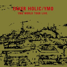 Faker Holic: YMO World Tour Live
