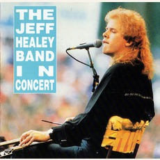 In Concert (Toronto 1988) mp3 Live by The Jeff Healey Band
