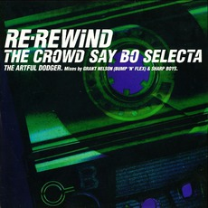 Re-Rewind The Crowd Say Bo Selecta