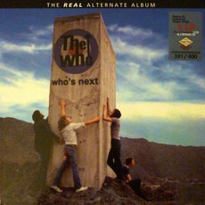 Who's Next - The Real Alternate Album by The Who