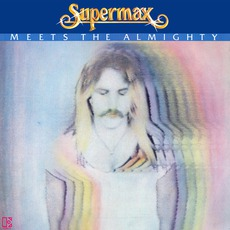 Meets The Almighty (Remastered) mp3 Album by Supermax
