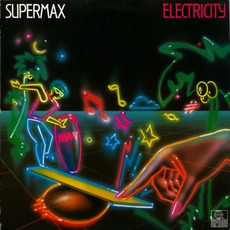 Electricity (Remastered) mp3 Album by Supermax