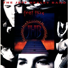 Feel This mp3 Album by The Jeff Healey Band