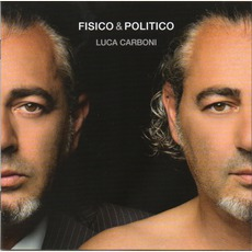Fisico & Politico mp3 Album by Luca Carboni