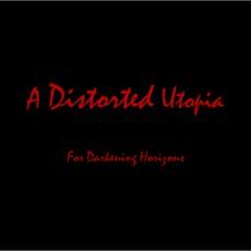 A Distorted Utopia II: For Darkening Horizons