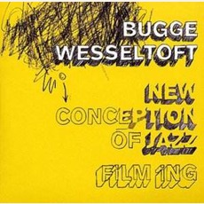 New Conception Of Jazz: FiLM iNG by Bugge Wesseltoft