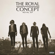 Royal EP mp3 Album by The Royal Concept