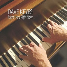Right Here Right Now by Dave Keyes