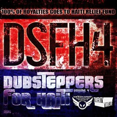 Dubsteppers For Haiti, Volume 4 by Various Artists